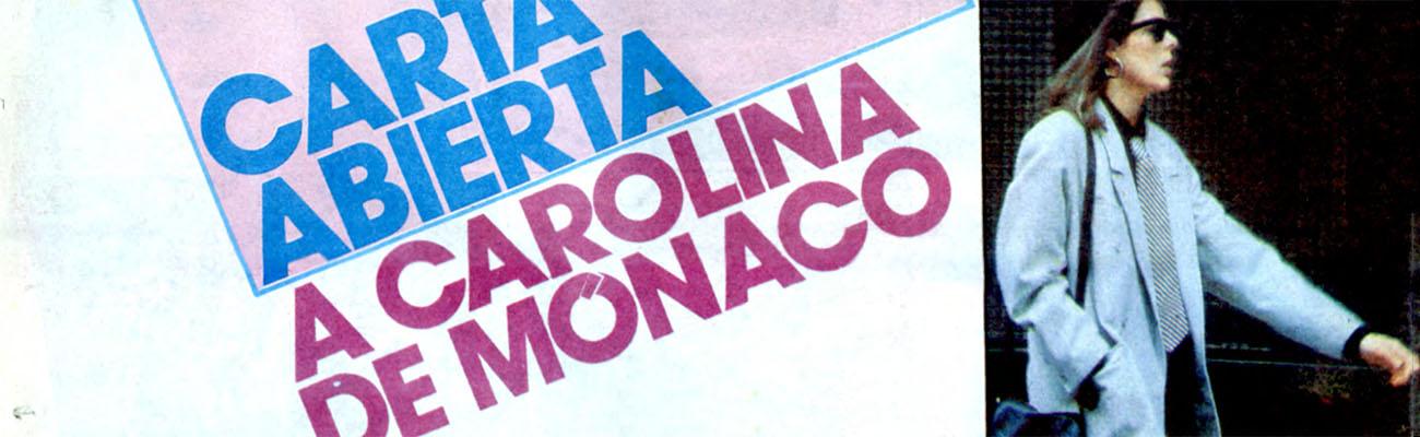 Carta Abierta a Carolina de Mónaco